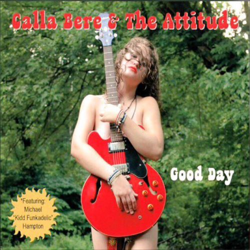 Calla Bere and the Attitude