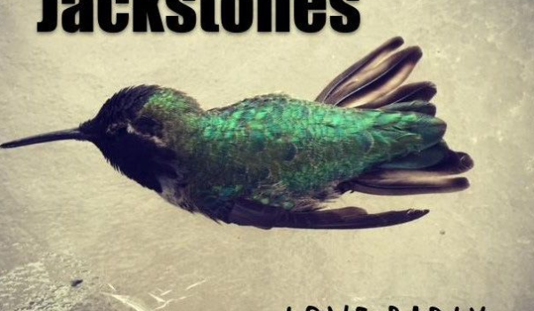 The Jackstones – Love Badly