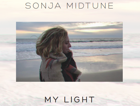 """My Light"" from burgeoning indie star Sonja Midtune"