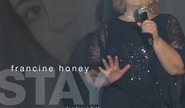 "Francine Honey single ""Stay"""