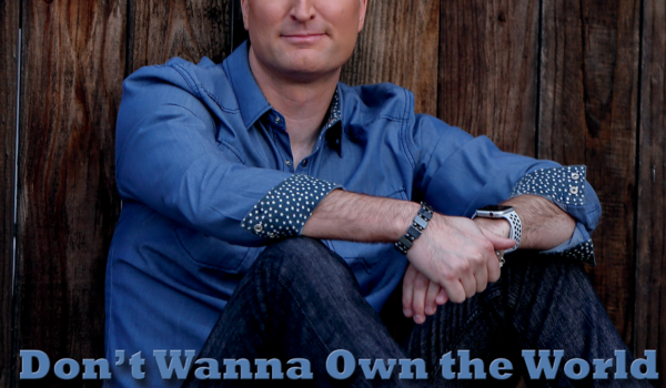 "Jon Dowling  ""Don't Wanna Own The World"" (single)"