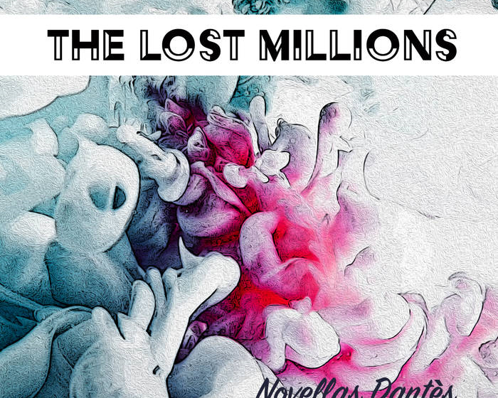 The Lost Millions drop EP