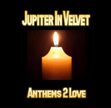 Anthems 2 Love Jupiter in Velvet's latest EP