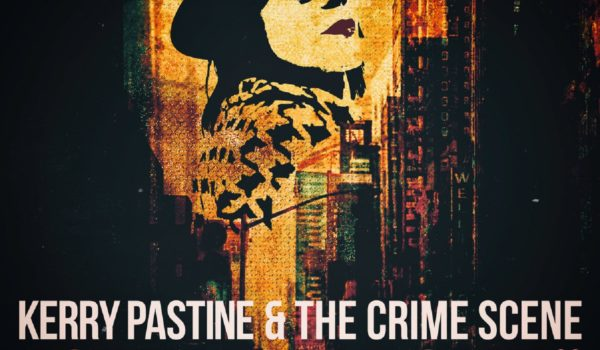 City of Love (single) by Kerry Pastine and the Crime Scene