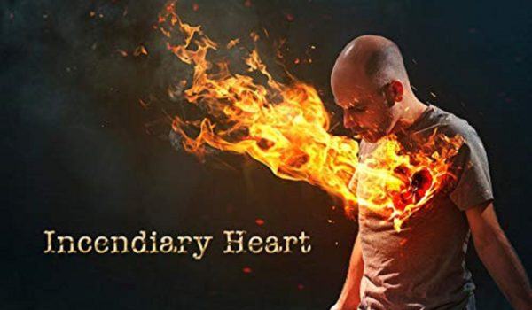 Incendiary Heart by Andy Michaels