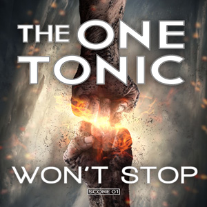 "The One Tonic (feat. Matt Soren) releases ""Won't Stop"" EP"