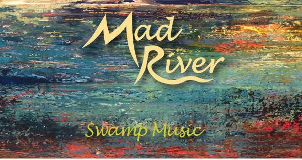 Mad River release new single and lyric video