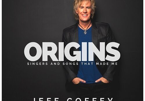 Origins – Singers and Songs That Made Me by Jeff Coffey