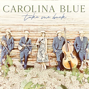 Bluegrass Band Carolina Blue Releases LP