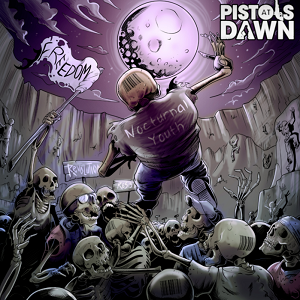 Pistols At Dawn Release EP